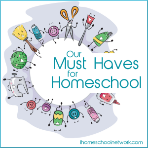 Homeschooling Must Haves: iHN